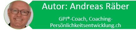 Autor: Andreas Räber, GPI®-Coach